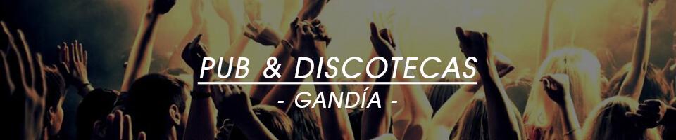 Discotecas y Pubs en Gandia